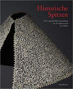 Catalogus 'Historische Spitzen, die Leopold-Iklé-Sammlung im Textilmuseum St. Gallen'.